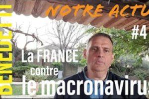 Notre Actu - La France contre la Macronavirus - Yvan Benedetti (vidéo)
