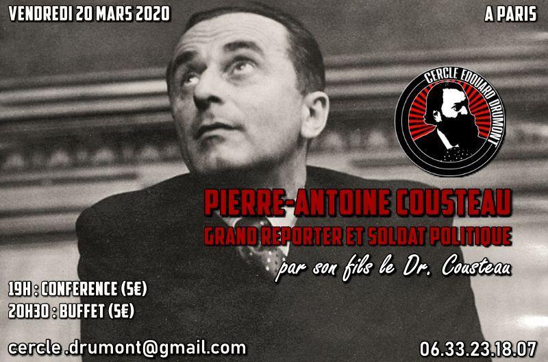 Pierre-Antoine Cousteau, grand reporter et soldat politique – Cercle Drumont – 20 mars 2020