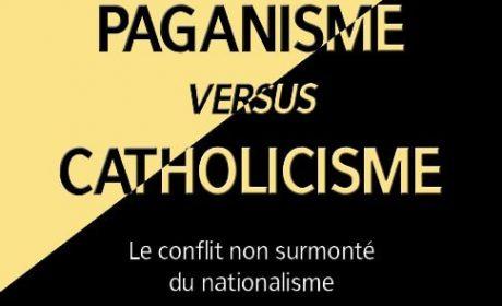 Nouveauté : Paganisme versus catholicisme – Joseph Mérel