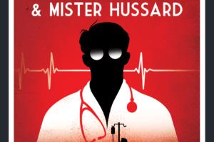 Nouveauté : Docteur Geikil & Mister Hussard - Pierric Guittaut