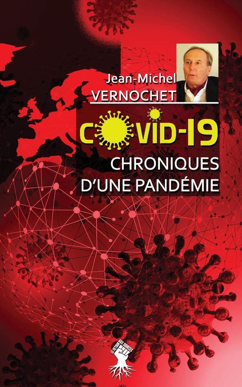 Nouveauté : Jean-Michel Vernochet: Chronique d'une Pandémie