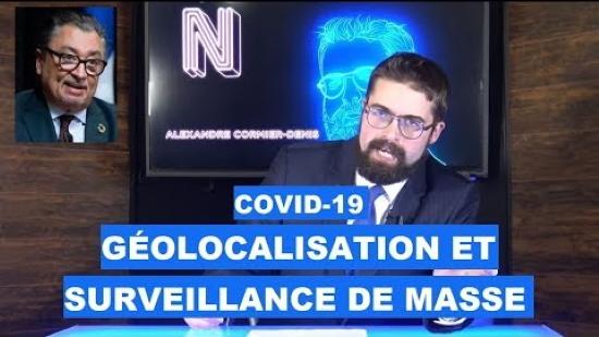 COVID-19 : Géolocalisation et surveillance de masse – Nomos TV (vidéo)