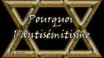 Pourquoi l'antisémitisme – Hervé Ryssen (vidéo)